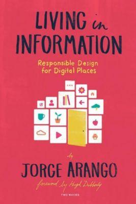 Two Waves Books: Living in Information, Jorge Arango