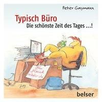 Typisch Büro - Peter Gaymann |