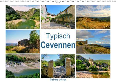 Typisch Cevennen (Wandkalender 2019 DIN A3 quer), Sabine Löwer