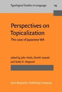Typological Studies in Language: Perspectives on Topicalization
