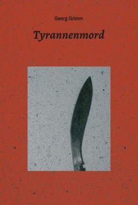 tyrannenmord - Georg Grimm |