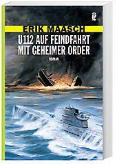 U 112 auf Feindfahrt mit geheimer Order, Erik Maasch