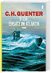 U 136: Einsatz im Atlantik, C. H. Guenter