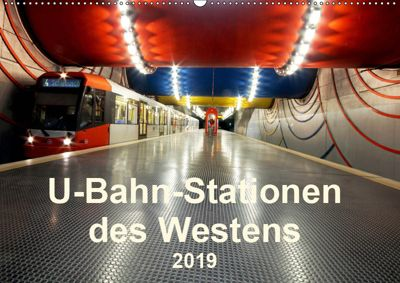 U-Bahn-Stationen des Westens (Wandkalender 2019 DIN A2 quer), Karsten Brix