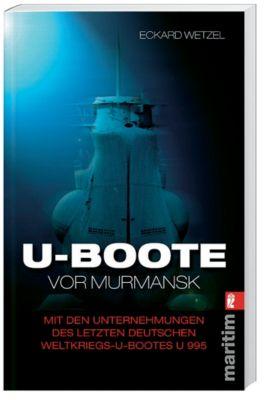 U-Boote vor Murmansk, Eckard Wetzel