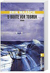U-Boote vor Tobruk, Erik Maasch