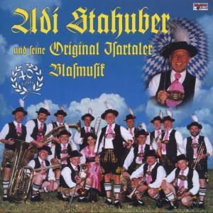 U.S.Isartaler Blasmusik, Adi Stahuber