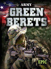 U.S. Military: Army Green Berets, Nick Gordon