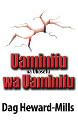 Uaminifu na Ukosefu Wa Uaminifu, Dag Heward-Mills