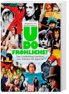 Udo Fröhliche!, Benjamin von Stuckrad-Barre