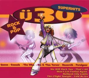 Ü30-Superhits-Rock & Pop, Diverse Interpreten