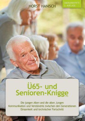 Ü65- und Senioren-Knigge 2100, Horst Hanisch