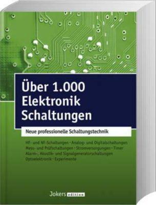 Über 1.000 Elektronik Schaltungen Buch bei Weltbild.de bestellen