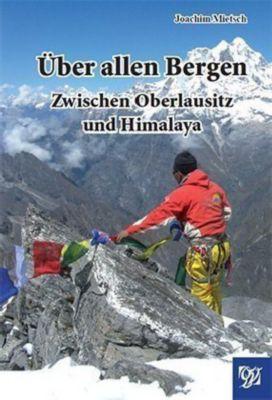 Über allen Bergen, Joachim Mietsch