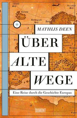 Über alte Wege - Mathijs Deen pdf epub