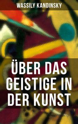 Über das Geistige in der Kunst, Wassily Kandinsky