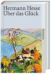 Über das Glück, m. Audio-CD, Hermann Hesse