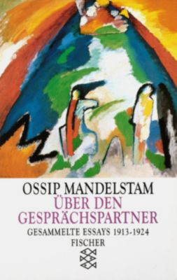 Über den Gesprächspartner - Ossip Mandelstam |