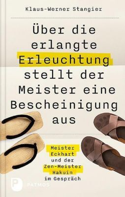 Über die erlangte Erleuchtung stellt der Meister eine Bescheinigung aus - Klaus-Werner Stangier |