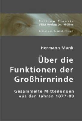 Über die Funktionen der Großhirnrinde, Hermann Munk