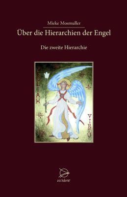 Über die Hierarchien der Engel - Mieke Mosmuller pdf epub