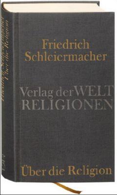 Über die Religion, Friedrich D. E. Schleiermacher