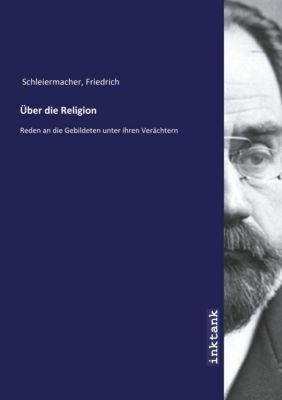 Über die Religion - Friedrich Schleiermacher pdf epub