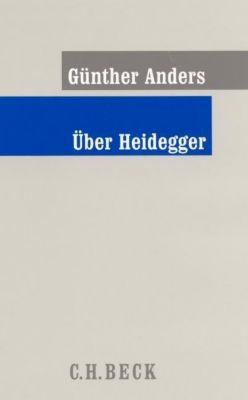Über Heidegger, Günther Anders