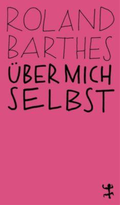 Über mich selbst - Roland Barthes |