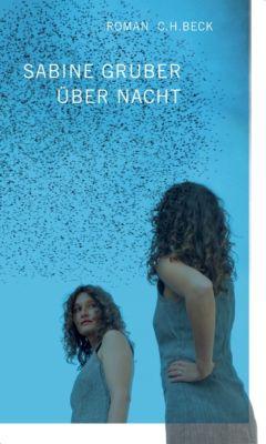 Über Nacht, Sabine Gruber