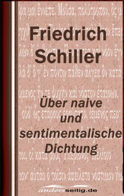 Über naive und sentimentalische Dichtung, Friedrich Schiller