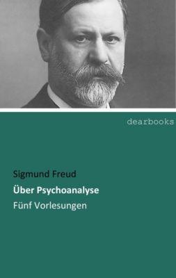 Über Psychoanalyse - Sigmund Freud pdf epub