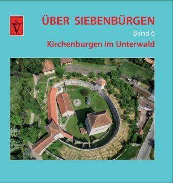 Über Siebenbürgen - Band 6, Anselm Roth