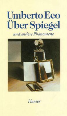 Über Spiegel und andere Phänomene - Umberto Eco |