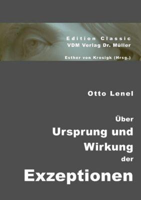 Über Ursprung und Wirkung der Exzeptionen, Otto Lenel
