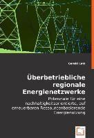 Überbetriebliche regionale Energienetzwerke, Gerald Lutz