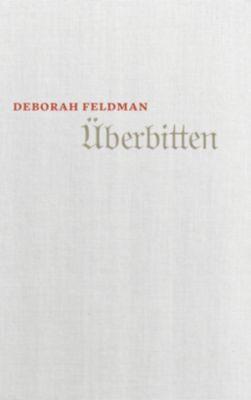Überbitten - Deborah Feldman |