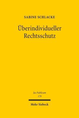 Überindividueller Rechtsschutz, Sabine Schlacke