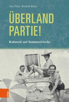 Überlandpartie!, Iris Fink, Roland Knie