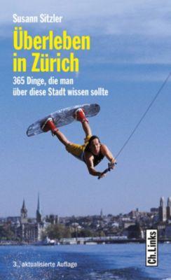 Überleben in Zürich, Susann Sitzler