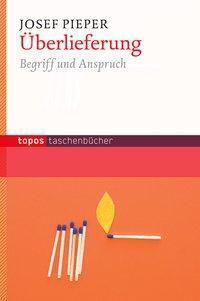 Überlieferung, Josef Pieper