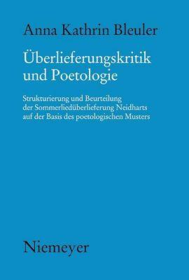 Überlieferungskritik und Poetologie, Anna K. Bleuler