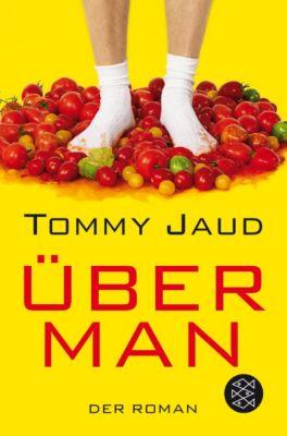 Überman, Tommy Jaud