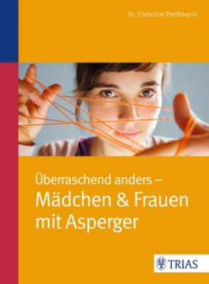 Überraschend anders: Mädchen & Frauen mit Asperger