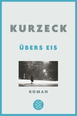 Übers Eis - Peter Kurzeck |