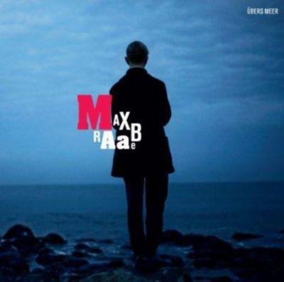 Übers Meer, Max Raabe
