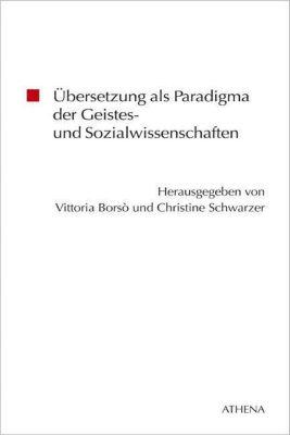 Übersetzung als Paradigma der Geistes- und Sozialwissenschaften