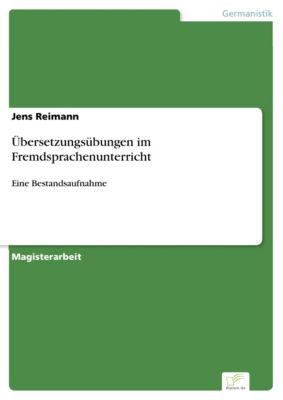 Übersetzungsübungen im Fremdsprachenunterricht, Jens Reimann