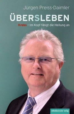 ÜBER(S)LEBEN - Jürgen Preiss-Daimler |