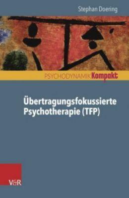 Übertragungsfokussierte Psychotherapie (TFP), Stephan Doering